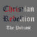Christian Rebellion: The Podcast
